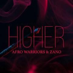 Afro Warriors X Zano - Higher